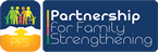 Partnership for Family Strengthening